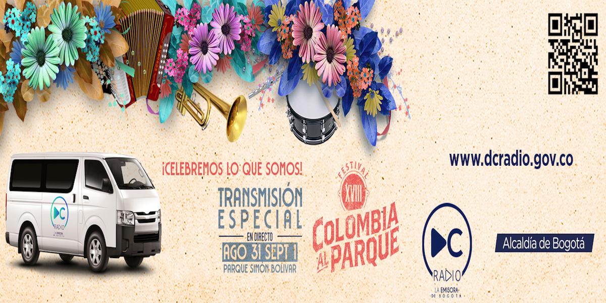 Dc Radio presente en Colombia al Parque 2019, un fin de semana de diversidad cultural y musical